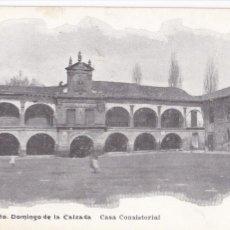 Postales: LOGROÑO, SANTO DOMINGO DE LA CALZADA CASA CONSISTORIAL. ED. H. ORTEGA, FRIEDRICH BARCELONA Nº 7. Lote 295861323