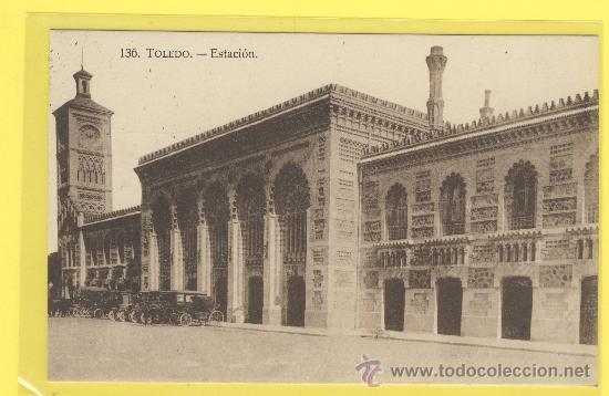 POSTAL-TOLEDO -136-TOLEDO -ESTACION VER CALESAS Y COCHES P 679 (Postales - Postales Temáticas - Trenes y Tranvías)