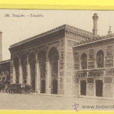Postales: POSTAL-TOLEDO -136-TOLEDO -ESTACION VER CALESAS Y COCHES P 679. Lote 18508153