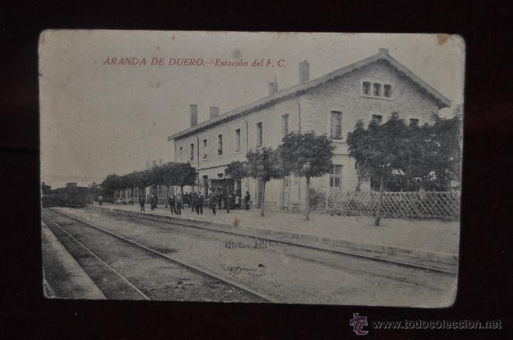 ANTIGUA POSTAL DE ESTACIÓN DEL FERROCARRIL. ARANDA DE DUERO. ESCRITA Y CIRCULADA (Postales - Postales Temáticas - Trenes y Tranvías)