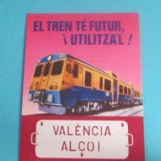 Postales: POSTAL TREN VALÈNCIA - ALCOI. Lote 50063314
