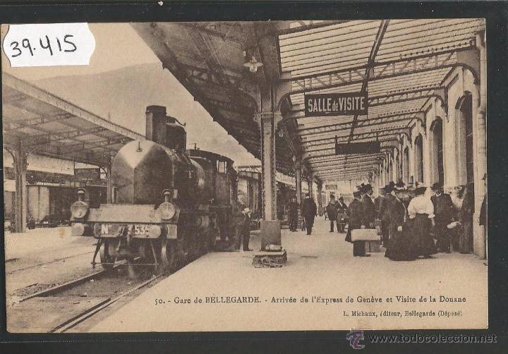 FERROCARRIL - ESTACION DE BELLEGARDE , FRANCIA - (39415) (Postales - Postales Temáticas - Trenes y Tranvías)