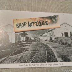 Postales: SANT FELIU DE PALLOLS ZONA DE CARGA Y ESTACIÓN 1. Lote 75816970