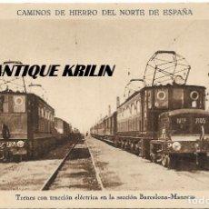 Postales: CAMINOS DE HIERRO DEL NORTE DE ESPAÑA .- TRENES TRACCIÓN ELÉCTRICA BARCELONA - MANRESA . Lote 107195911