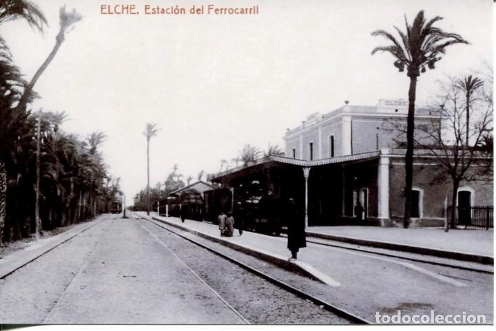 ELCHE-ESTACIÓN DEL FERROCARRIL -REPRO 2000. (Postales - Postales Temáticas - Trenes y Tranvías)