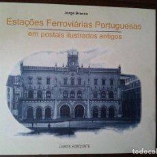 Postales: LIBRO ESTACIONES FERROVIARIAS PORTUGUESAS EN POSTALES ANTIGUAS. 193 POSTALES. PORTUGAL.. Lote 114367987