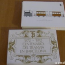 Postales: COLECCION COMPLETA DE 56 POSTALES CENTENARIO DEL TRANVIA EN BARCELONA 1872 1972. Lote 115525631