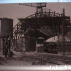 Postales: ESTACIÓN DE FRANCIA EN CONSTRUCCION 1928 - LOCOMOTORA 1613 - PORTAL DEL COL·LECCIONISTA *****. Lote 120534199