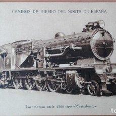 Postales: POSTAL CAMINOS DE HIERRO NORTE ESPAÑA LOCOMOTORA MASTODONTE SERIE 4300 EDI MUMBRÚ PERFECTA CONSERVAC. Lote 120615607