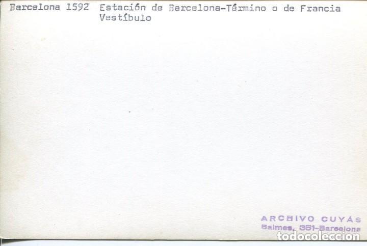 Postales: FERROCARRILES-BARCELONA-ESTACIÓN TÉRMINO O DE FRANCIA-VESTÍBULO 1970- CUYÁS - Foto 2 - 147419938
