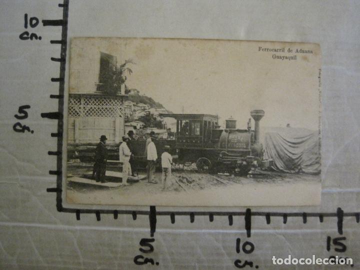 Postales: ADUANA DE GUAYAQUIL-FERROCARRIL-REVERSO SIN DIVIDIR-POSTAL ANTIGUA-VER FOTOS-(58.441) - Foto 5 - 159137362