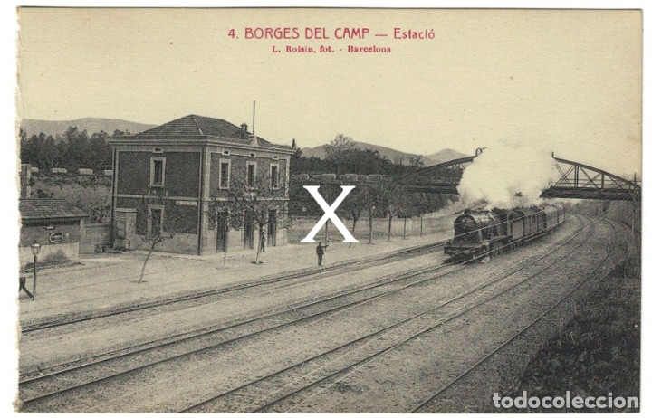BORGES DEL CAMP (TARRAGONA) – NUM. 4 – ESTACIÓ. L. ROISIN – SIN CIRCULAR. FERROCARRIL, ESTACIÓN TREN (Postales - Postales Temáticas - Trenes y Tranvías)