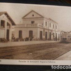Postales: BALAGUER ESTACION DE FERROCARRIL NOGUERA PALLARESA - FOTO CARROVÉ. Lote 182675520
