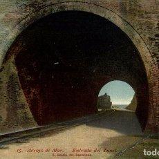 Postales: ARENYS DE MAR ENTRADA DEL TUNEL. Lote 183346748