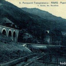 Postales: FERROCARRIL TRANSPIRENAICO RIBAS PUENTE ANGELAIS. Lote 183346776