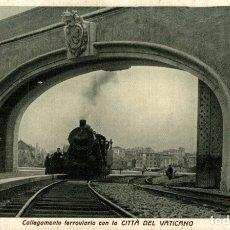 Postales: COLLEGAMENTO FERROVIARIO CON LA CITTA DEL VATICANO. Lote 183346860