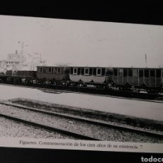 Postales: HISTORIA FERROCARRILES GERONA FIGUERES CONMEMORACIÓN DE LOS CIEN AÑOS DE SU EXISTENCIA 7. Lote 191361135