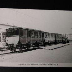 Postales: HISTORIA FERROCARRILES GERONA FIGUERES UNA VISTA DEL TREN DEL CENTENARIO 8. Lote 191361228
