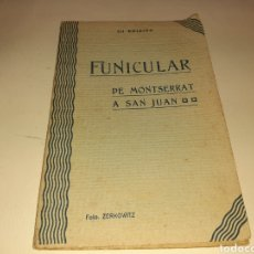 Postales: FUNICULAR DE MONTSERRAT A SAN JUAN. Lote 194374552