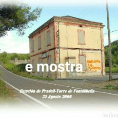 Postales: 2005 ESTACIÓN PRADELL TORRE DE FONTAUBELLA 2005. Lote 205410472