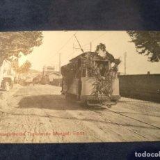 Postales: INAGURACIÓN TRANVIA DE MONGAT - TIANA - TE/TR. Lote 205804231