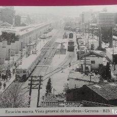 Postales: ESTACION NUEVA VISTAS GENERAL DE OBRAS GERONA GIRONA. Lote 207812142