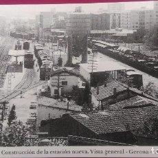 Postales: CONSTRUCCION DE LA ESTACION NUEVA GERONA GIRONA. Lote 207812287