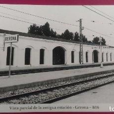 Postales: VISTA PARCIAL DE ANTIGUA ESTACION TREN GERONA GIRONA VIA 1 VIA 2. Lote 207823523