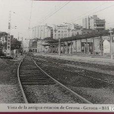 Postales: VISTA DE LA ANTIGUA ESTACION TREN GERONA GIRONA VIA 1 VIA 2. Lote 207823735