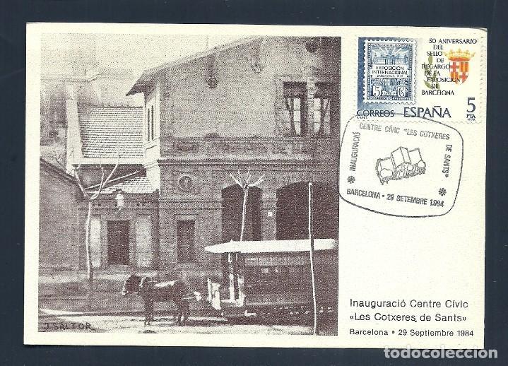 C-NC- 21TRANVIAS INAUGURACIÓ CENTRE CIVIC LES COTXERES DE SANTS, BARCELONA 1984. MATASELLOS CONMEMOR (Postales - Postales Temáticas - Trenes y Tranvías)