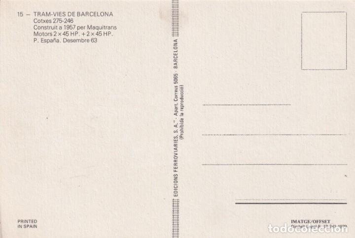 Postales: TRES TAMBIAS DE BARCELONA Nº 13 - 15 - 22 EDITO FERROVIARIES S. A. BARCELONA SIN CIRCULAR - Foto 2 - 214414251