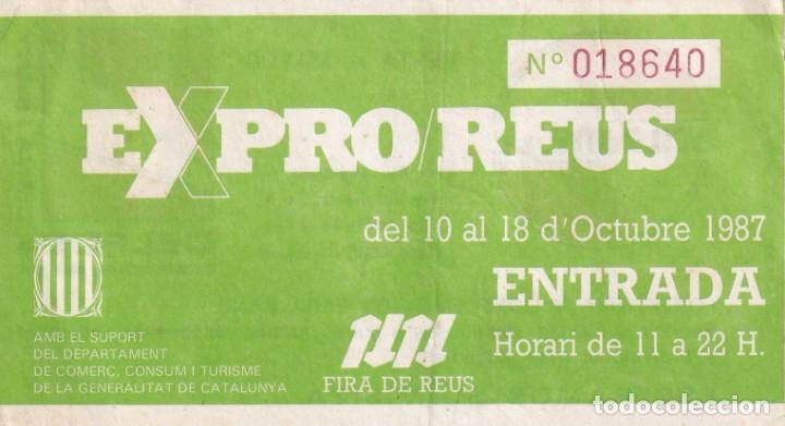 ENTRADA EXPRO REUS DEL AÑO 1987 (Postales - Postales Temáticas - Trenes y Tranvías)