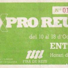 Postales: ENTRADA EXPRO REUS DEL AÑO 1987. Lote 214414591