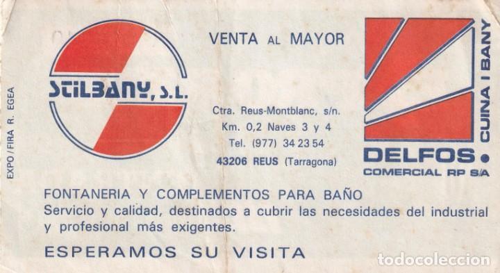 Postales: ENTRADA EXPRO REUS DEL AÑO 1987 - Foto 2 - 214414591