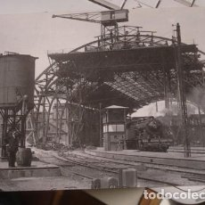 Postales: ESTACIÓN DE FRANCIA EN CONSTRUCCIÓN AÑO 1928 LOCOMOTORA 1613 MZA. Lote 218082866