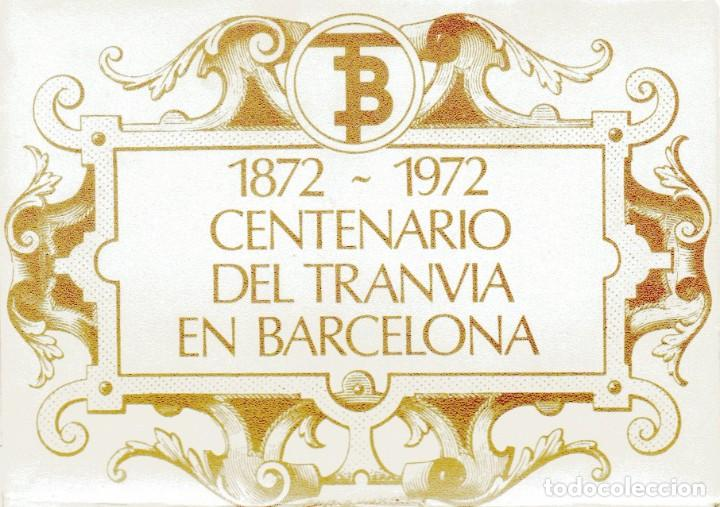 Postales: Ad302 CENTENARIO DEL TRANVIA BARCELONA 1872-1972 COLECCIÓN DE 56 POSTALES ¡COMPLETA! - Foto 2 - 254465430