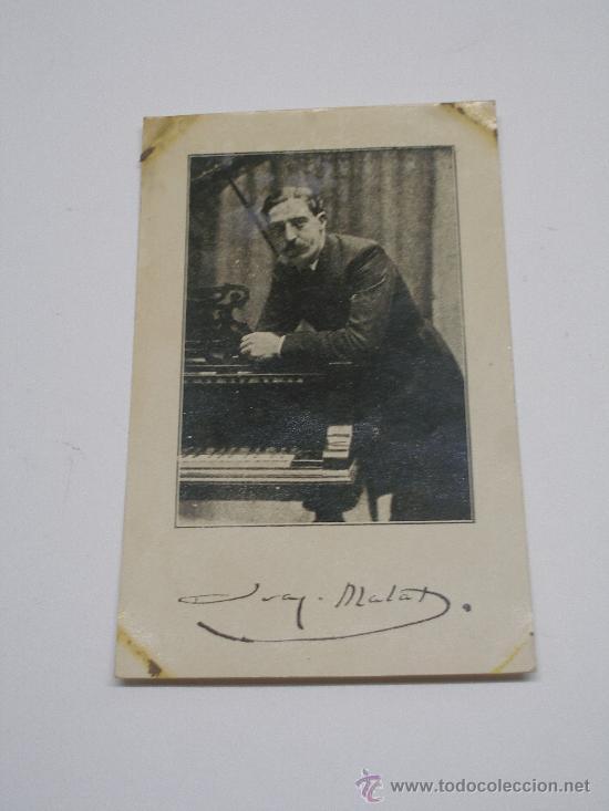 POSTAL COMPOSITOR Y PIANISTA JOAQUÍN MALATS . SIN CIRCULAR (Postales - Varios)
