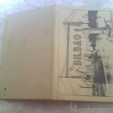 Postales: BILBAO FUNDA O CARPETA DE LIBRO POSTALES ANTIGUO. Lote 26693680