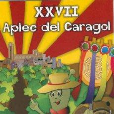 Postales: POSTAL XXVII APLEC DEL CARAGOL (CARACOL) 2006 - LLEIDA. Lote 32076791