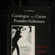Postales: CATALOGUE DES CARTES POSTALES ITALIENNES - M. MORDENTE . Lote 36817617