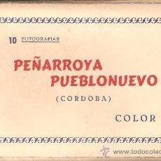 Postales: ACORDEÓN 10 FOTOGRAFÍAS PEÑARROYA PUEBLONUEVO, CÓRDOBA.. Lote 38226463