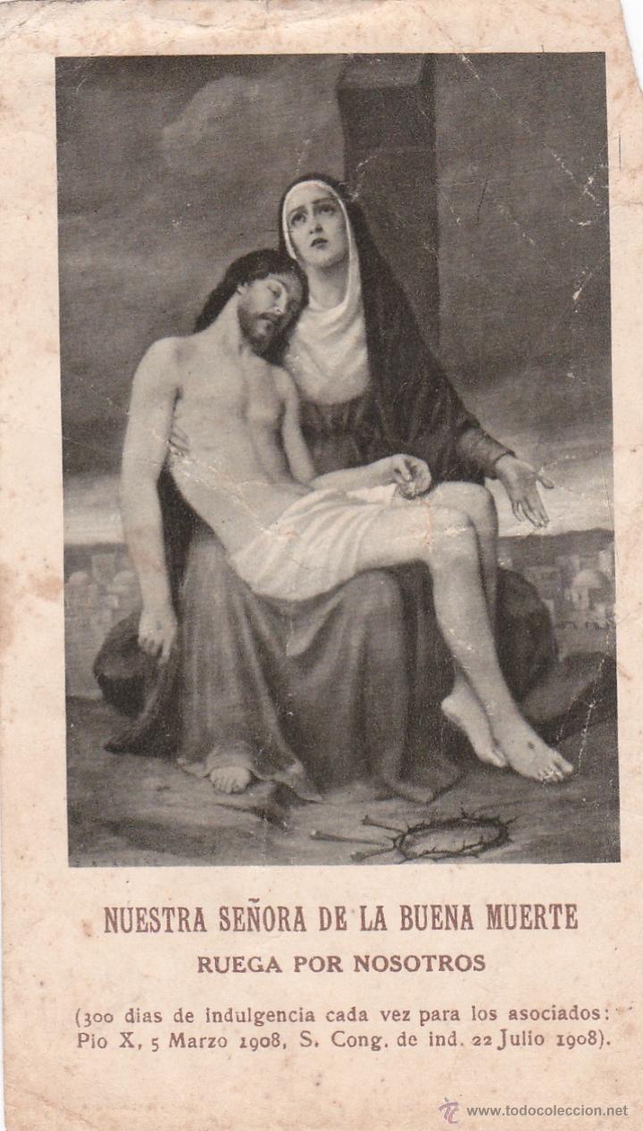 ESTAMPA / ESTAMPITA NUESTRA SEÑORA DE LA BUENA MUERTE - JULIO 1908 (Postales - Varios)