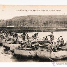 Postales: POSTAL DE LA CONSTRUCCION DE UN PUENTE DE BARCAS EN EL FRENTE FRANCES, FOTOGRAFIA EN BLANCO Y NEGRO. Lote 40824625