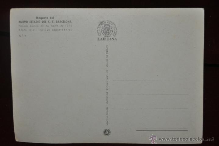 Postales: POSTAL FUTBOL ESTADIO MAQUETA NUEVO ESTADIO F.C. BARCELONA - Foto 2 - 40979301