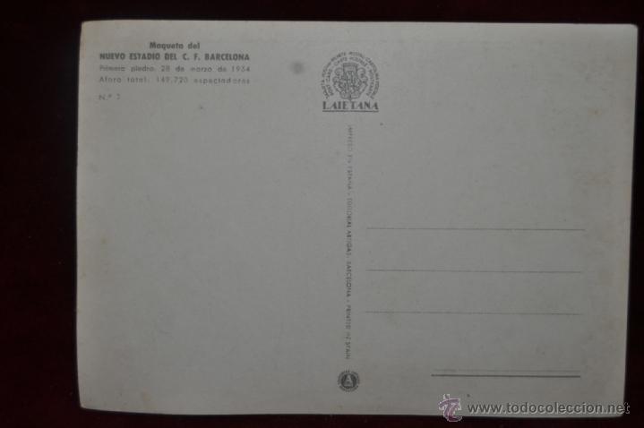 Postales: POSTAL FUTBOL ESTADIO MAQUETA NUEVO ESTADIO F.C. BARCELONA - Foto 2 - 40979309