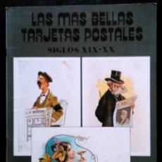 Postales: LAS MÁS BELLAS TARJETAS POSTALES, SIGLO XIX-XX - INCLUYE 24 POSTALES. Lote 41280824