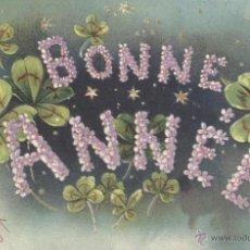 Postales: BONNE ANNÉ. POSTAL COLOR ALEMANA, RELIEVE, IMPRESA C. 1905. SIN CIRCULAR. . Lote 41629684