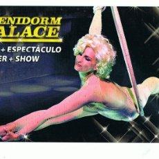 Postales: POSTAL BENIDORM PALACE RINCÓN DE LOIX- ALICANTE SIN CIRCULAR. Lote 30784821