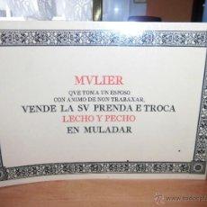Postales: MVLIER QVE TOMA UN ESPOSO CON ANIMO DE NON TRABAXAR,VENDE LA SV PRENDA E TROCA LECHO Y PECHO EN MULA. Lote 42487261