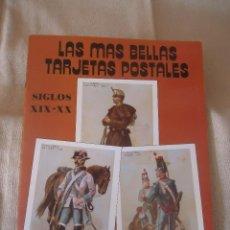 Postales: LAS MAS BELLAS TARJETAS POSTALES. SIGLOS XIX , XX. MILITARES. Lote 42645718